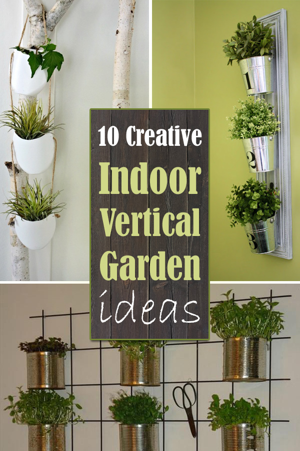 Vertical Indoor Garden 10 creative indoor vertical garden ideas workwithnaturefo