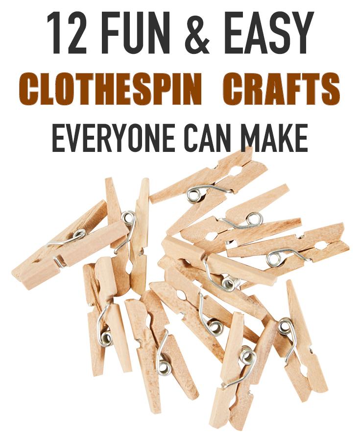 12 Fun & Easy Clothespin Crafts Everyone Can Make