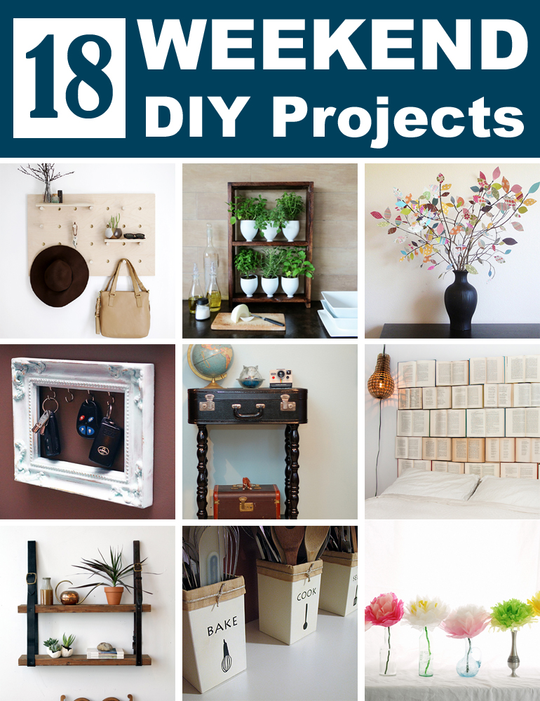 18 Easy Diy Projects You Need To Try This Weekend