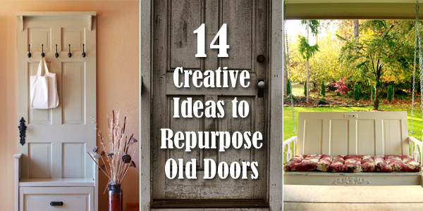14 Creative Ideas To Repurpose Old Doors And Giving Them A Second Life