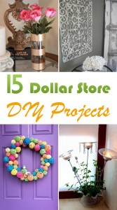 15 Dollar Store DIY Projects