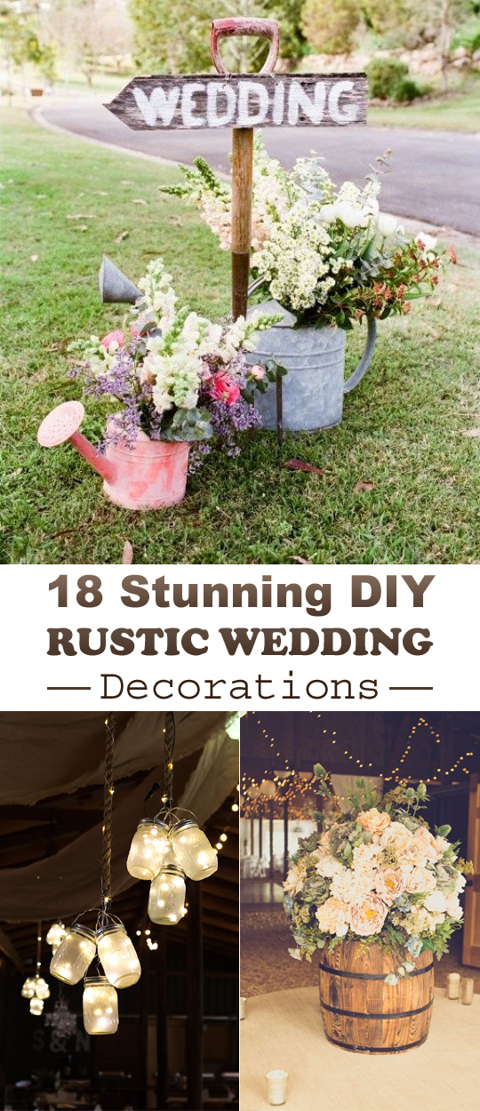 18 stunning diy rustic wedding decorations. Black Bedroom Furniture Sets. Home Design Ideas