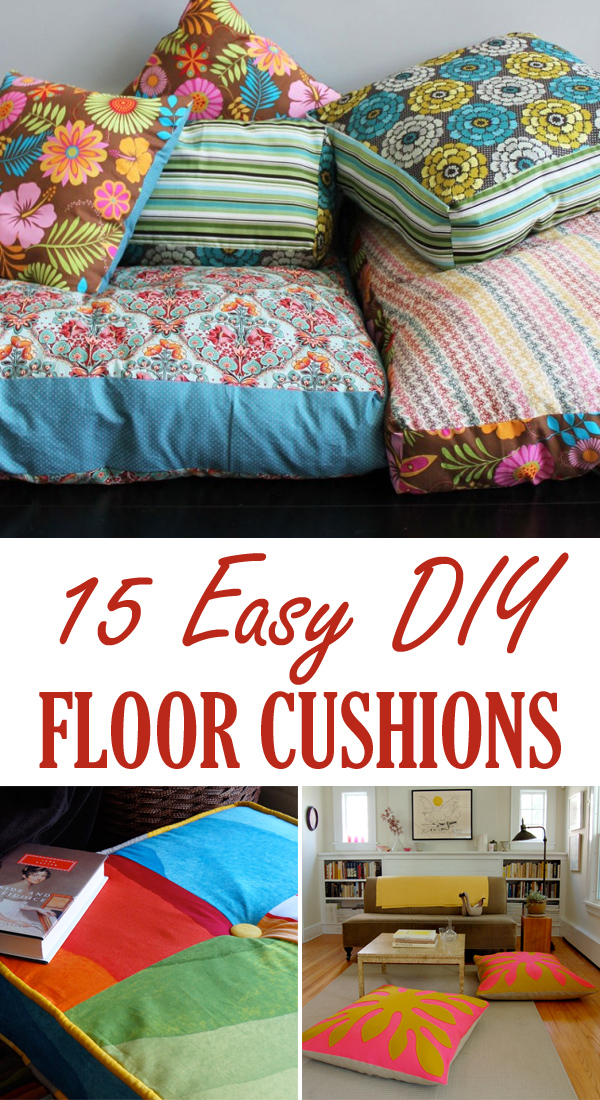 Make Floor Pillows Cushions : 15 Easy DIY Floor Cushions