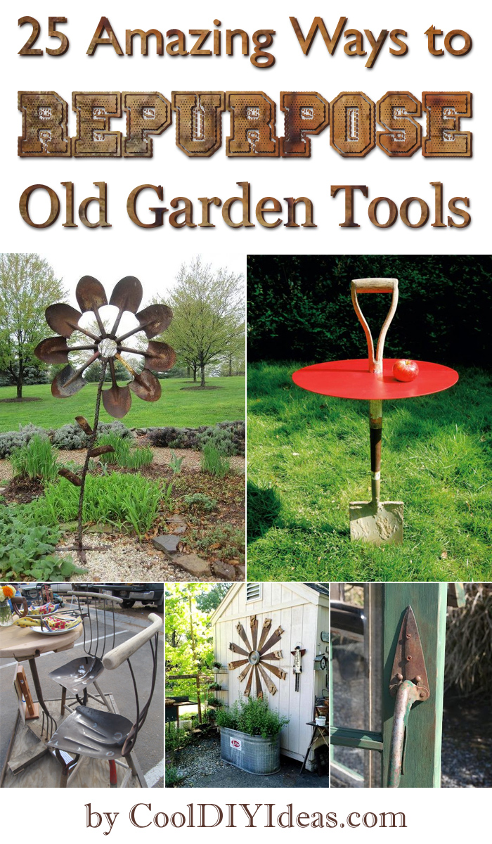 25 Amazing Ways to Repurpose Old Garden Tools