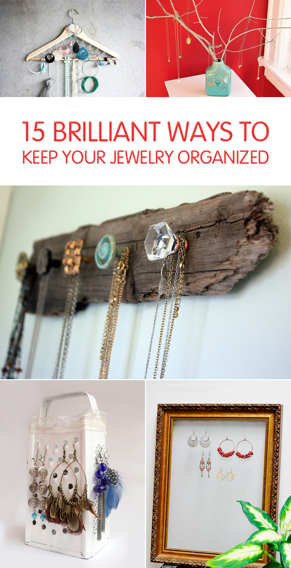 15 Brilliant Ways To Keep Your Jewelry Organized