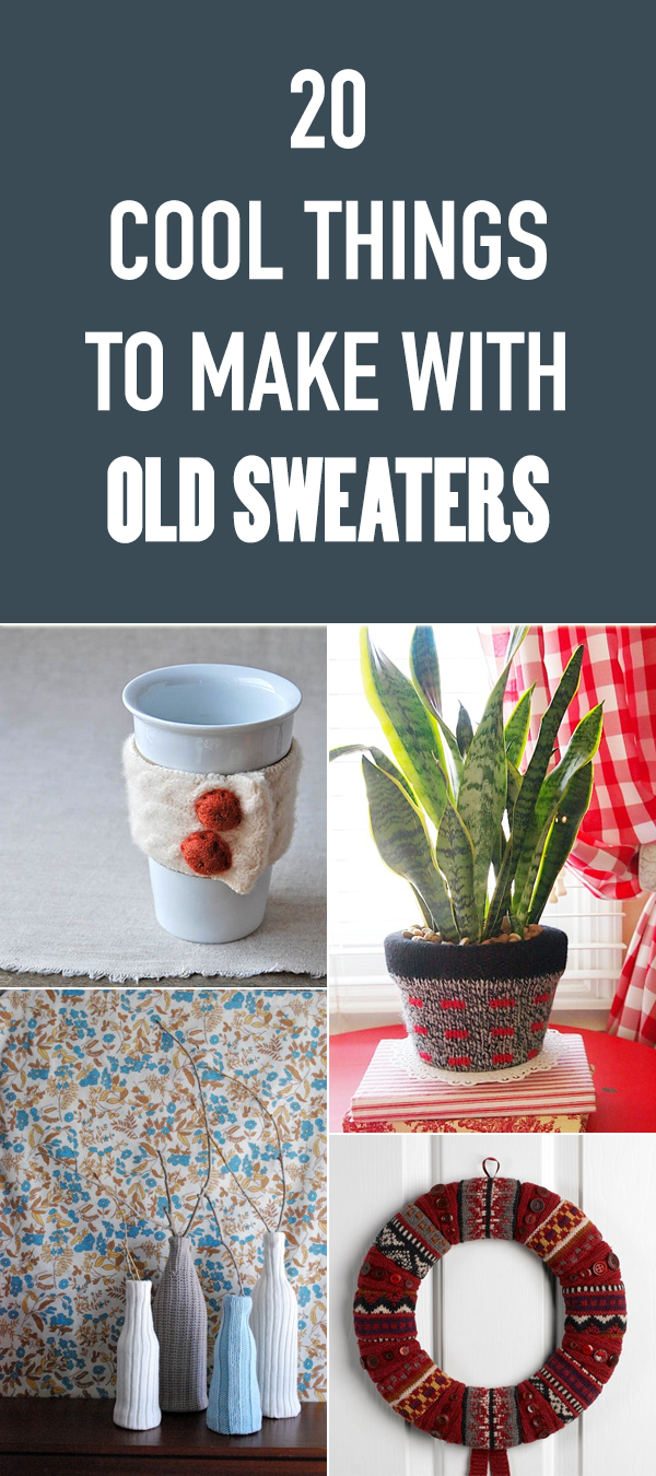 20 Cool Things to Make with Old Sweaters