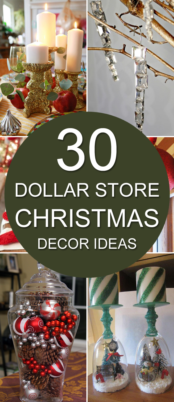& 30 Dollar Store Christmas Decor Ideas