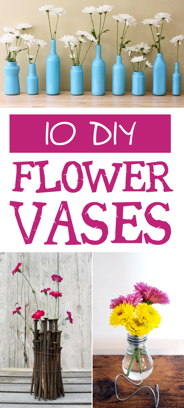 10 DIY flower Vases