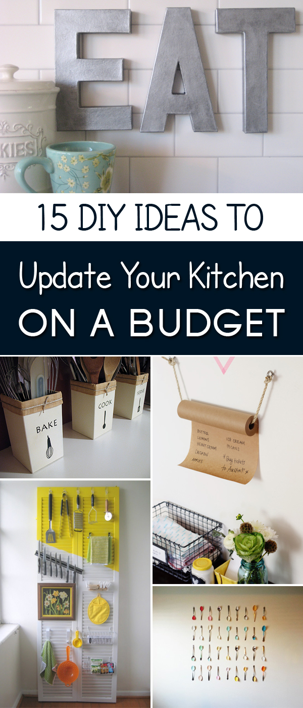 15 easy diy ideas to update your kitchen on a budget for Simple diy kitchen ideas