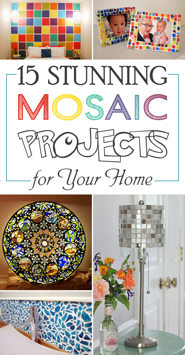 15 Stunning Mosaic Projects for Your Home