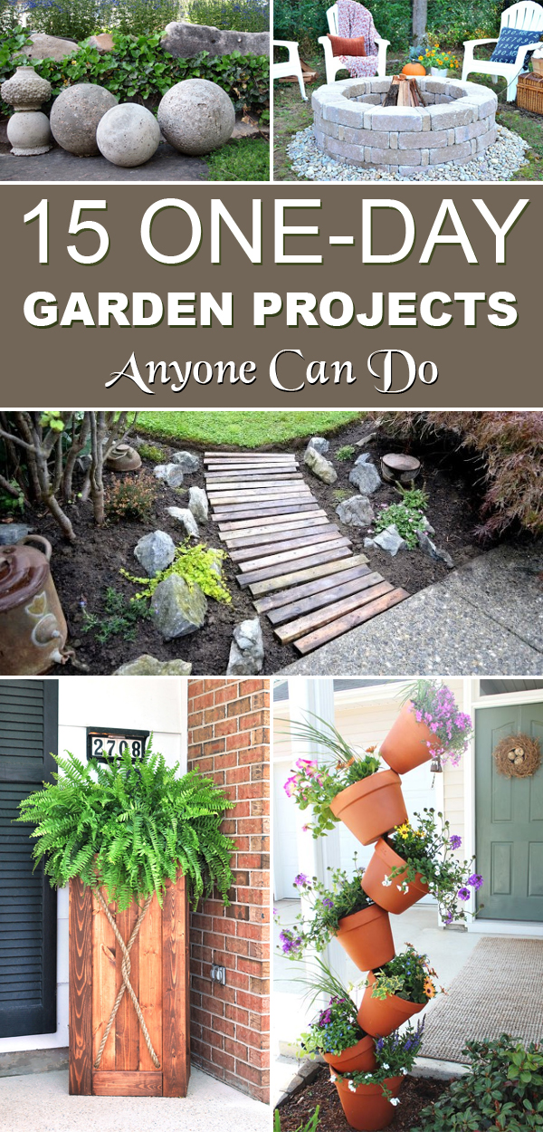 15 One Day Garden Projects Anyone Can Do