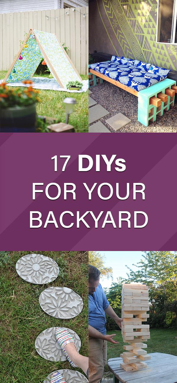 17 DIYs For Your Backyard