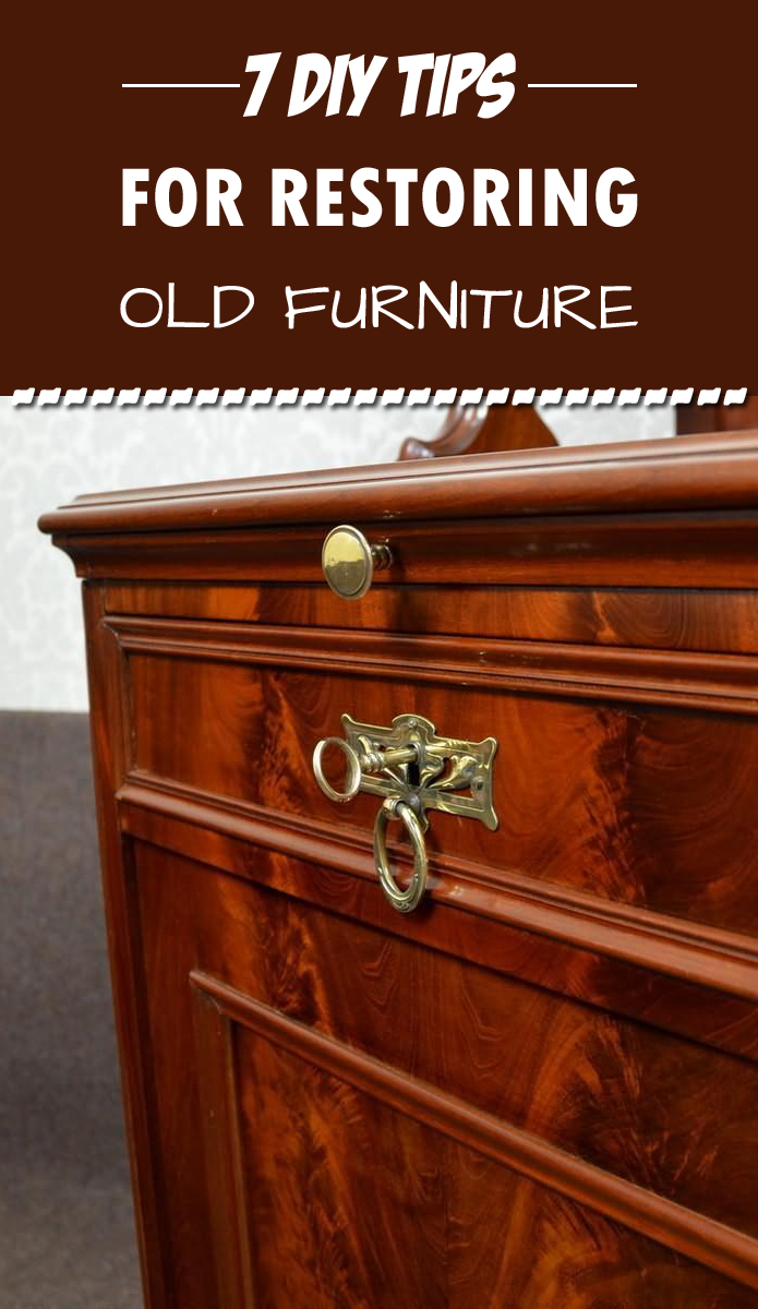 7 DIY Tips For Restoring Old Furniture