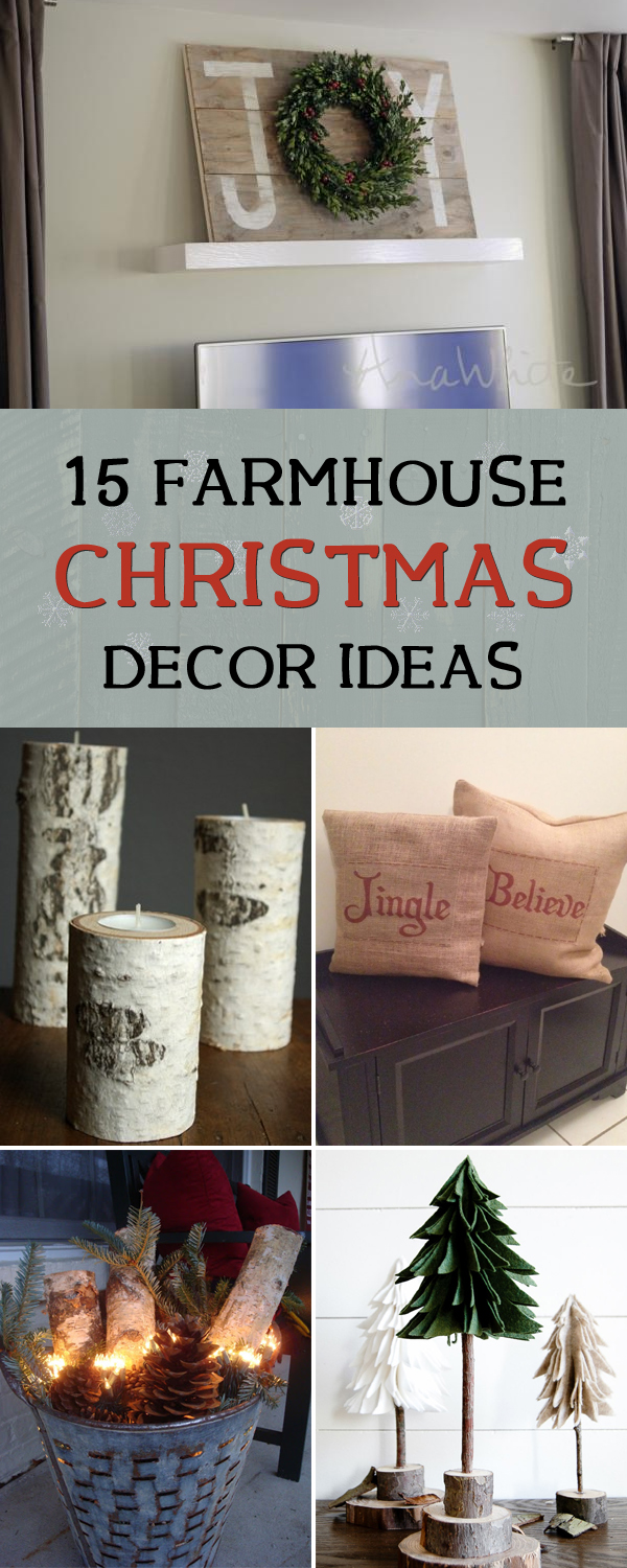 15 farmhouse christmas decor ideasjpg - Farmhouse Christmas Decor