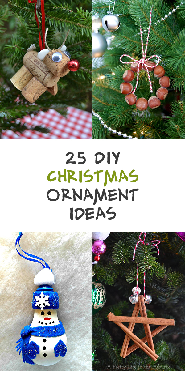 25 Adorable DIY Christmas Ornament Ideas
