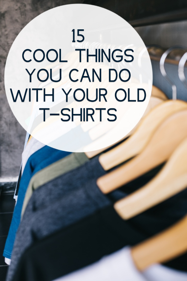 15 Cool Things You Can Do With Your Old T-Shirts