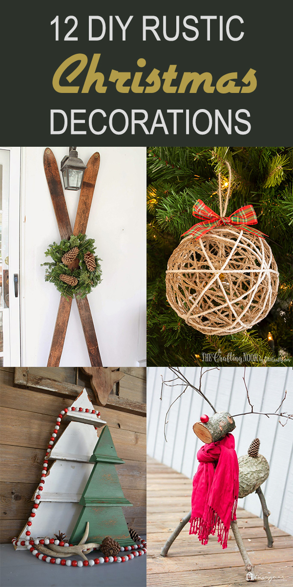 12 DIY Rustic Christmas Decorations