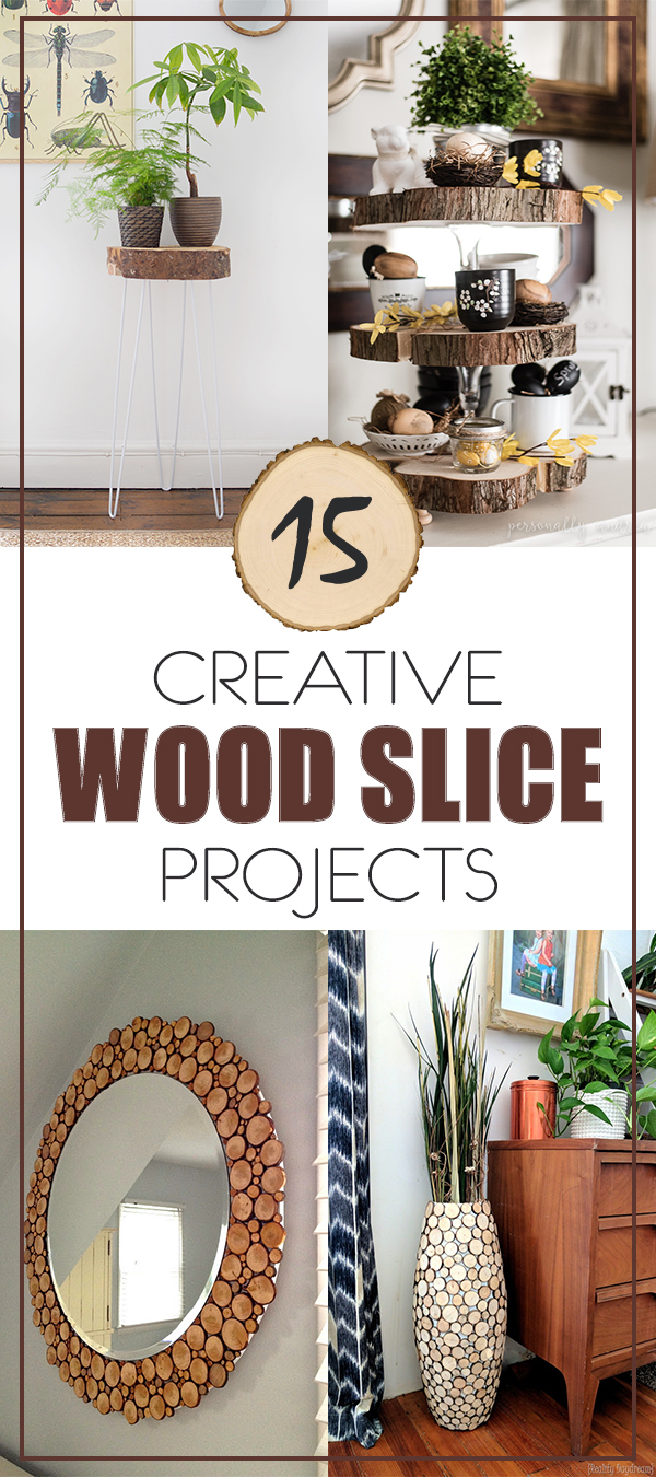 15 Creative Wood Slice Projects to Beautify Your Home