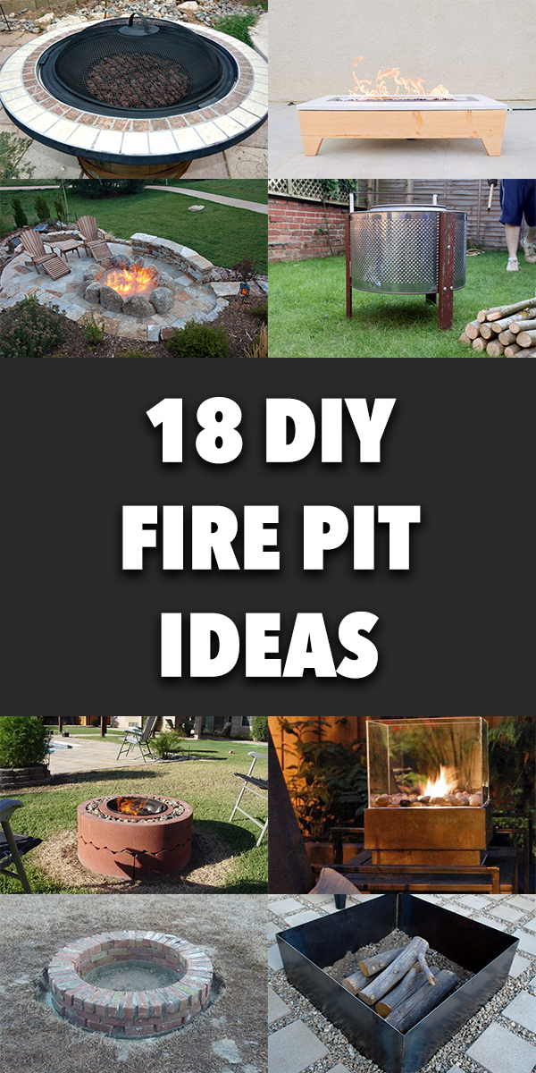 18 DIY Fire Pit Ideas