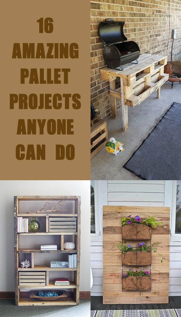 16 Amazing Pallet Projects Anyone Can Do