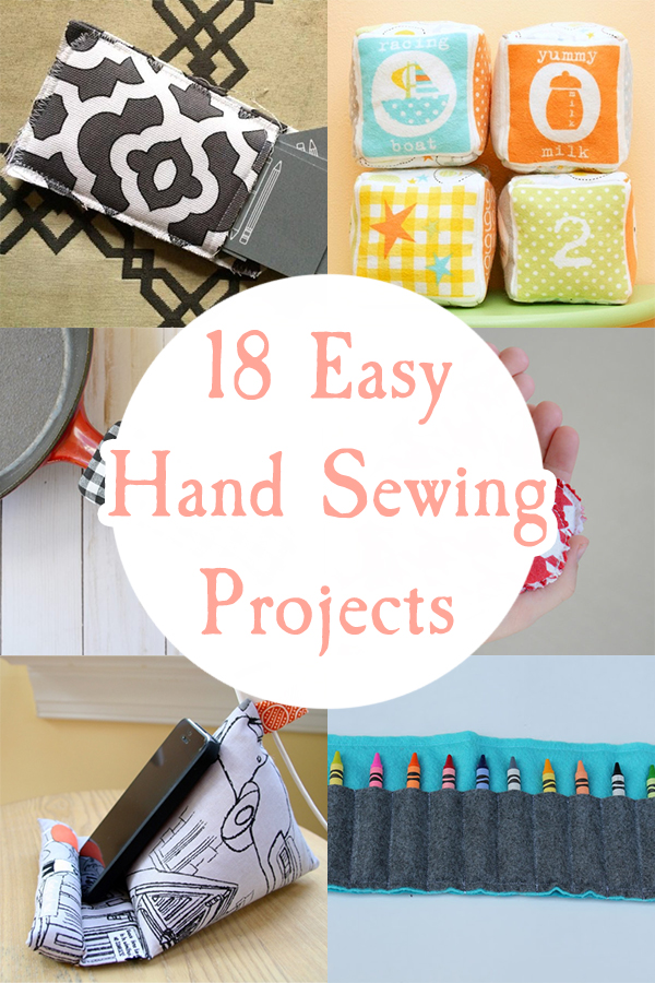 18 Easy Hand Sewing Projects